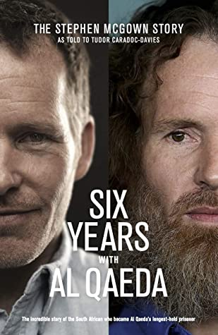 Six Years with Al Qaeda